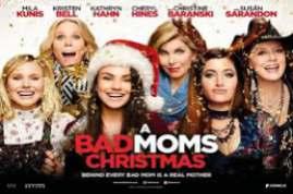 Bad Moms Christmas 2017
